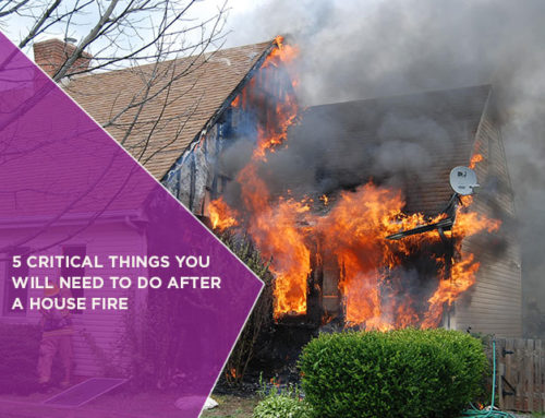 5 Critical Things You Will Need To Do After A House Fire